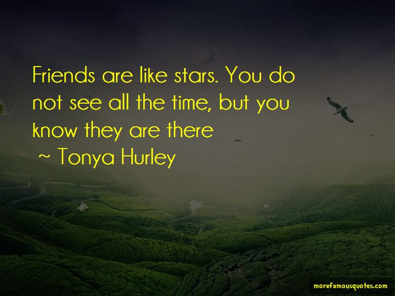 Friends Are Like Stars Quotes Top 22 Quotes About Friends Are Like