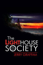The Lighthouse Society by Jerry Graffam
