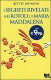 I Segreti Rivelati nei Rotoli di Maria Maddalena - Libro