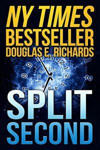Split Second by Douglas E. Richards