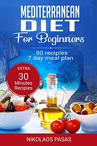 Download Now: Mediterranean Diet For Beginners: A Complete