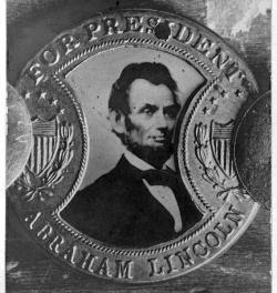 Campaign button for Abraham Lincoln, 1864.