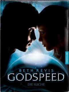 Godspeed: Die Suche (Across The Universe, #2)