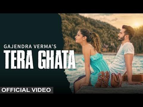 Gajendra Verma Tera Ghata Video Song