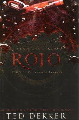 Rojo, El rescate heróico(The circle, #2)