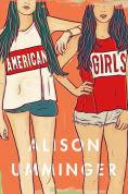 Title: American Girls, Author: Alison Umminger
