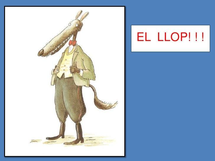 EL LLOP! ! !
