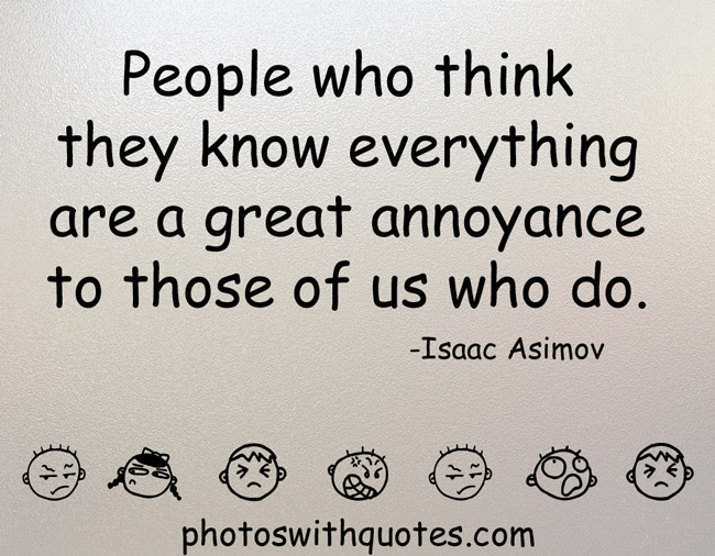 Quotes About Know Everything 650 Quotes