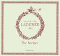 Laduree: Sucre: The Recipes