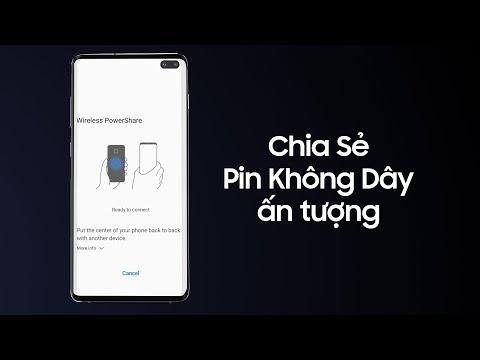 Galaxy S10 | S10+: Làm sao để sạc thiết bị khác với tính năng Chia Sẻ Pin Không Dây?