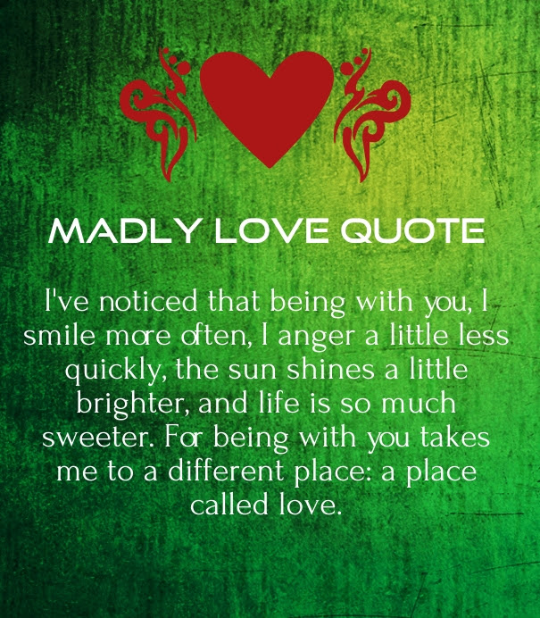 Madly In Love Quotes For Him - in love quotes