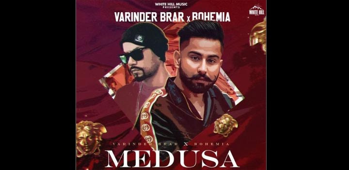 Medusa Lyrics by Varinder Brar and Bohemia