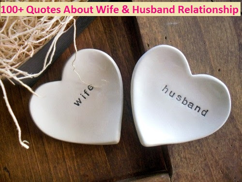 100 Quotes About Wife Husband Relationship