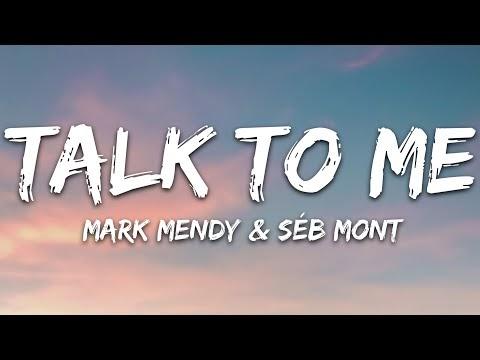 Mark Mendy, Séb Mont - Talk To Me (Lyrics)