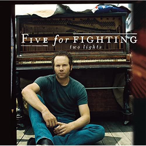 Two Lights - Five for Fighting