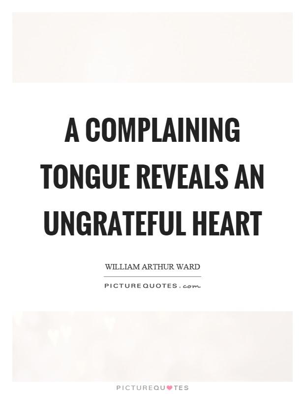Ungrateful Quotes Ungrateful Sayings Ungrateful Picture Quotes