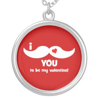 I mustache you to be my valentine! necklace