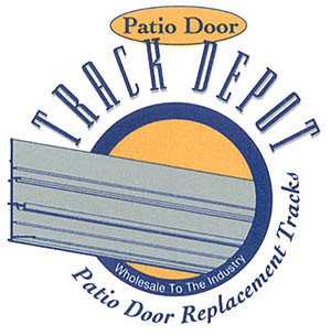 Track Depot Patio Door Sliding Door Replacement Tracks Available