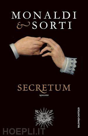 monaldi rita; sorti francesco - secretum