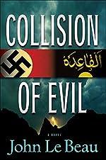Collision of Evil by John J. Le Beau
