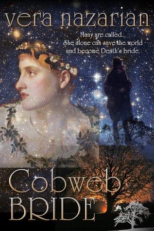 Cobweb Bride by Vera Nazarian
