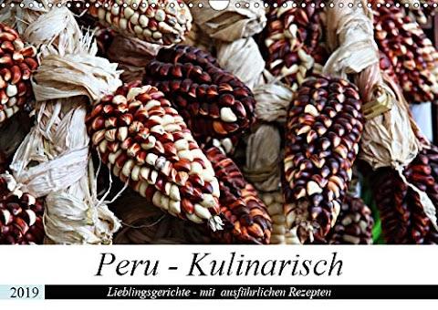 [pdf]PERU - Kulinarisch (Wandkalender 2019 DIN A3 quer): Peru - Kulinarisch (Monatskalender, 14 Seiten )_3670266127_drbook.pdf