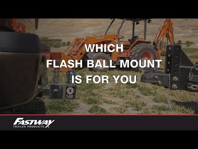 Which Fastway Flash ball mount best meets you needs?