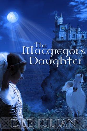 The Macgregor's Daughter by Dee Julian