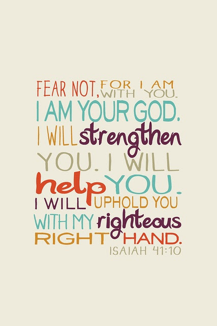 Fear Not For I Am With Youi Am Your God Quotespicturescom