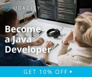 Advance your career as Java Developer and get 10% off on Udacity Java Developer Nanodegrees Program