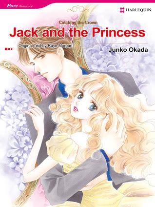 Jack and the Princess (Harlequin Romance Manga)