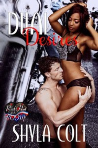 Dual Desires: A Red Hot and BOOM! Story - Shyla Colt, Red Hot and BOOM!