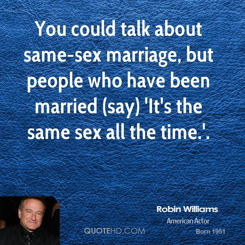 Robin Williams Marriage Quotes Quotehd