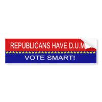 Republicans Have D.U.M.B. bumpersticker