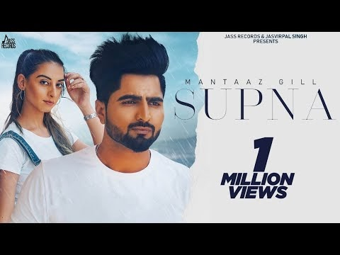 Supna (Official Video) Mantaaz Gill | Latest Punjabi Songs 2020 | Jass Records