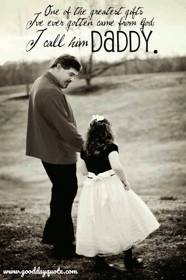 21 Famous Short Father Daughter Quotes and sayings with Images