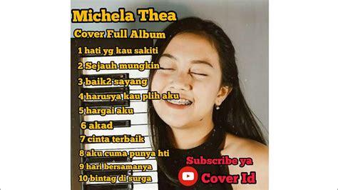 kumpulan lagu cover michela thea full album youtube
