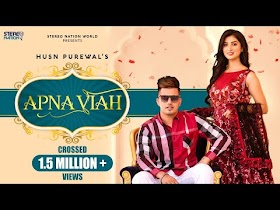 Apna Viah by Husn Purewal Song Download MP3