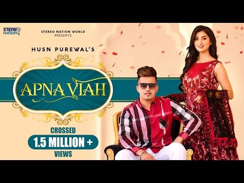 Apna Viah by Husn Purewal Song Download MP3