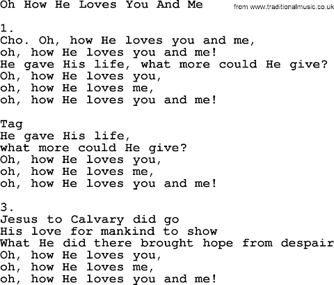 Oh How He Loves You And Me Lyrics Hymn