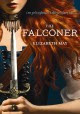 The falconer. Book one