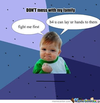Dont Mess My Family Quotes