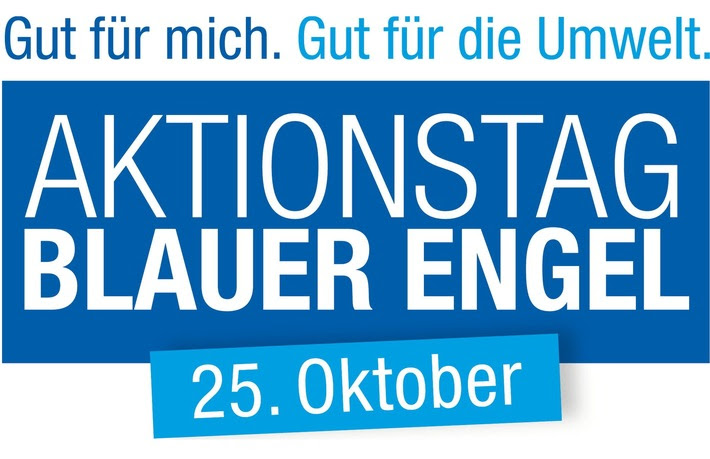 "Erster ""Aktionstag Blauer Engel"" am 25. Oktober 2016"