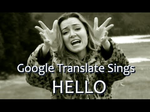 Google's Translation of Adele's 'Hello'