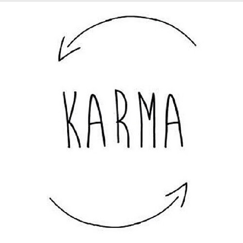 What Goes Around Comes Back Around Thats How It Is Karma