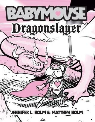Dragonslayer (Babymouse, #11)