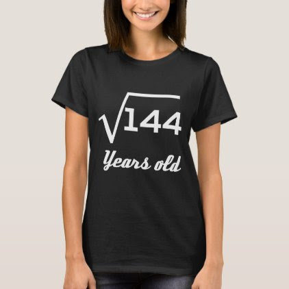 Square Root Of 144 12 Years Old T-Shirt