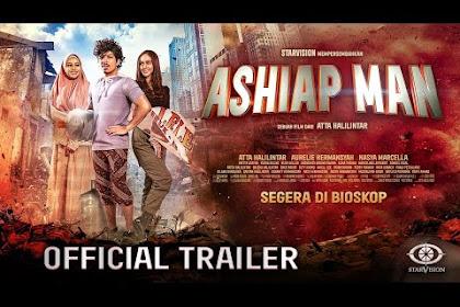 Ashiap Man (2021) 'Full Movie' Atta Halilintar Starvision Plus