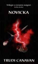 Novicka (Trilogie o černém mágovi, #2)