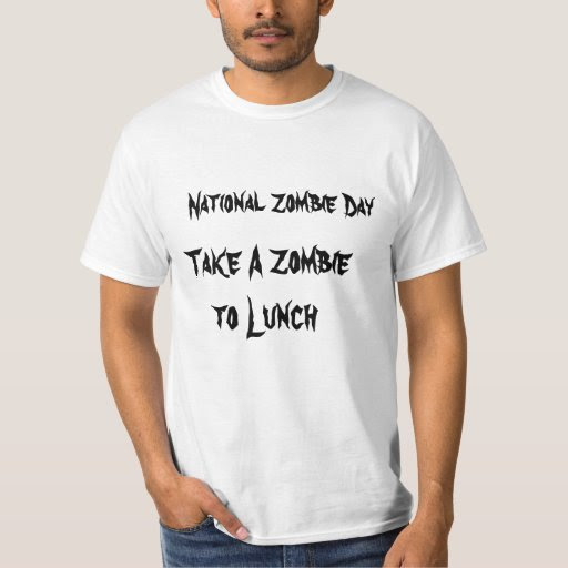 National Zombie Day Take A Zombie To Lunch T-Shirt
